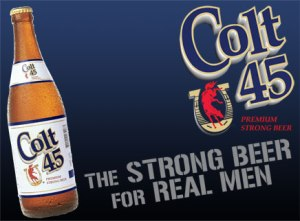 Colt 45 and the 'real men' myth